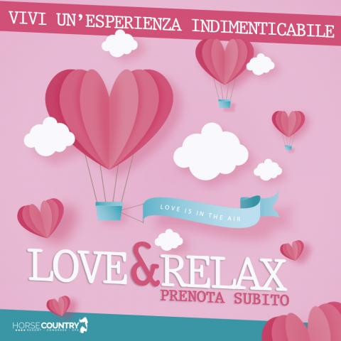 Weekend romantico Love & Relax