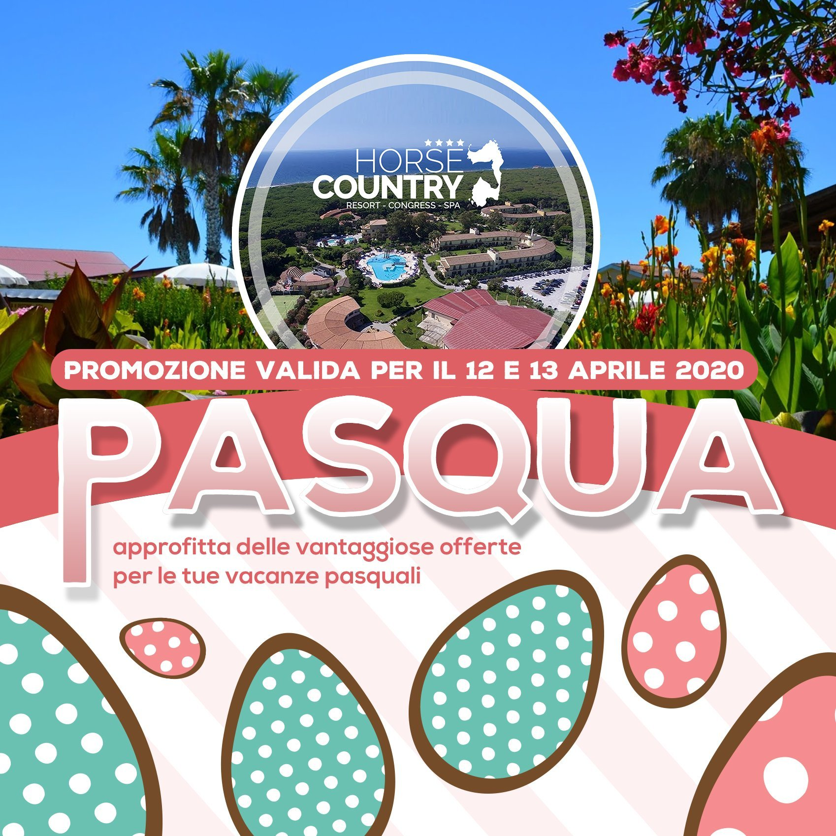 LA TUA PASQUA ALL'HORSE COUNTRY RESORT